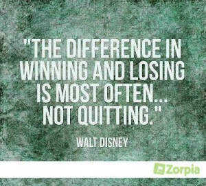 Not quitting. #Zorpia #Quote