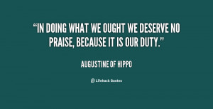 quote-Augustine-of-Hippo-in-doing-what-we-ought-we-deserve-62872.png