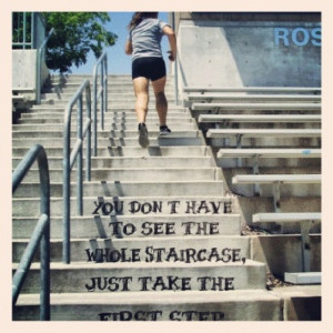 You don't have to see the whole stair case you just have to take the ...