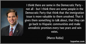 ... make unrealistic promises every two years and win votes. - Marco Rubio