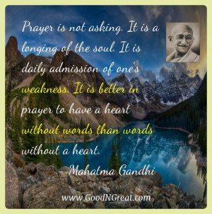 Mahatma Gandhi Inspirational Quotes - Prayer is not asking. It is a ...