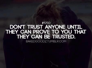 ... Ish, Quotes Ideas, Dont Trust Anyone, Who Cans You Trust, Quotes Trust