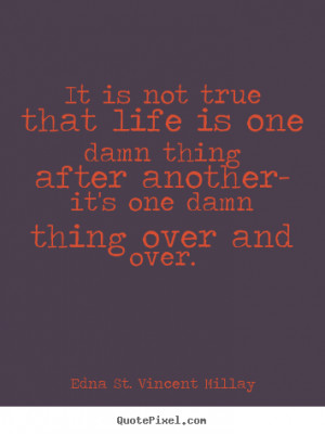 One Thing After Another Quotes
