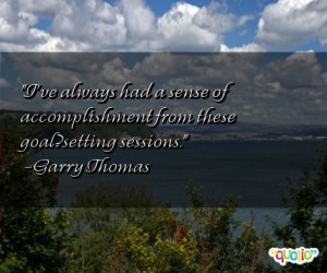 quotes about goalsetting follow in order of popularity. Be sure to ...