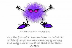 funny sayings and quotes about friends. Friendship prayer