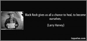 More Larry Harvey Quotes