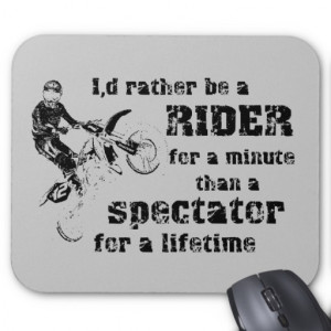Motocross Sayings And Quotes Bike motocross mousepad