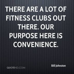 There are a lot of fitness clubs out there. Our purpose here is ...