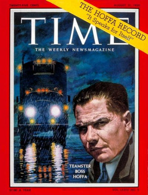 August 31, 1959: Jimmy Hoffa, Leader of the Teamsters Labor Union