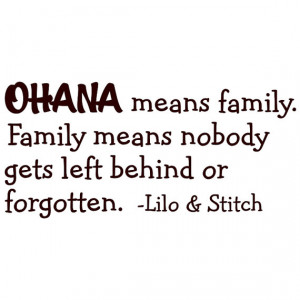 OHANA means Family Lilo and Stitch vinyl wall quote