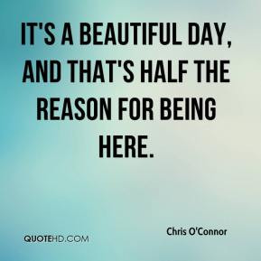 Its A Beautiful Day Quotes