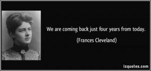 Frances Cleveland Quotes