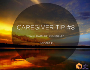 "Take Care of Yourself"" – Sandra B."