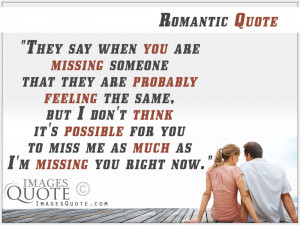 When you are missing someone – Romantic Quote