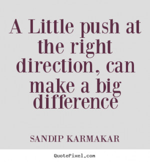 quotes about life by sandip karmakar design your own life quote ...