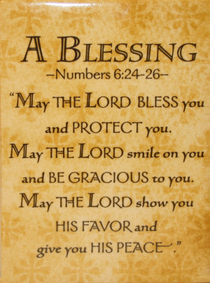 Blessing May The Lord Bless You And Protect You. May The Lord Smile ...