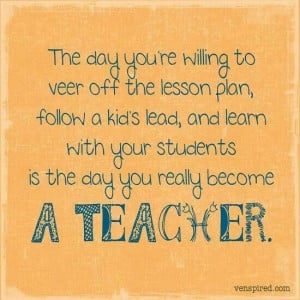 The day you really become a teacher...
