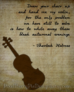Hand Me My Violin - Sherlock Holmes 8x10 Printable Wall Art (Bookworm ...