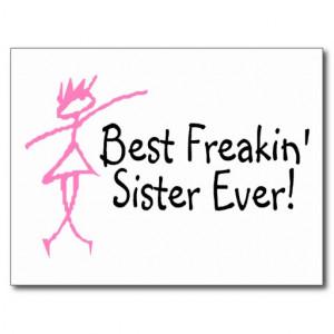 Best Freakin Sister Ever Post Card