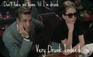 ... quote photo: Don't take me home til i'm drunk... Breakfast_At_Tiffanys