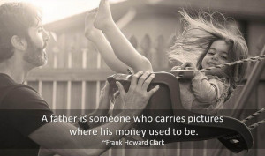 to Father Quotes. Here you will find famous quotes and quotations ...
