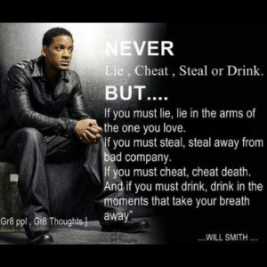 Will Smith, The movie Hitch! Love this quote.