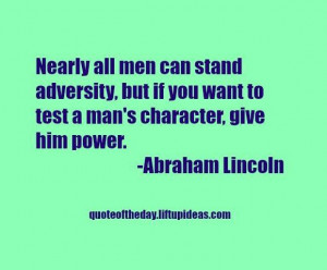 Man's Character Quotes Abraham Lincoln