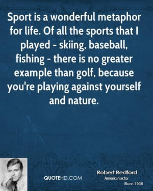 Funny Golf Quotes About Life: Robert Redford Quote About Golf In Your ...