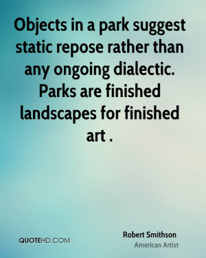 Objects in a park suggest static repose rather than any ongoing ...