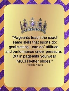quotes for girls pageant quotesgram