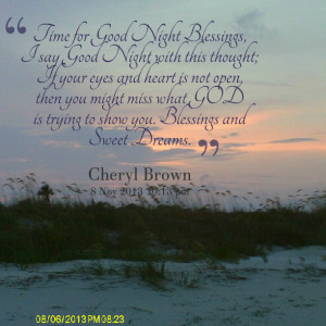 Quotes Picture: time for good night blessings, i say good night with ...