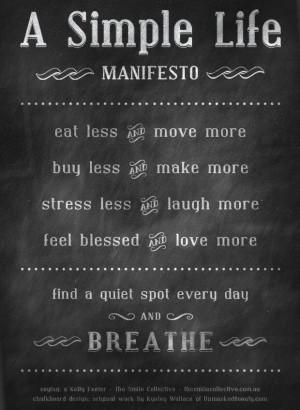simple life - a manifesto
