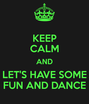 Let Have Some Fun And Dance