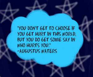 Augustus Waters Quote(The Fault in Our Stars) by SammytheSeal13