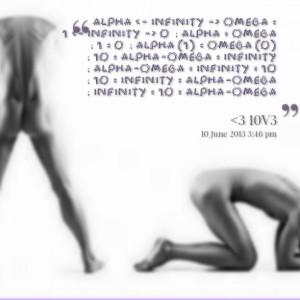 Quotes Picture: alpha omega = 1 0 ; alpha = omega ; 1 = 0 ; alpha (1 ...