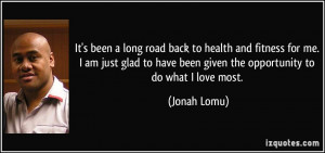 quote-it-s-been-a-long-road-back-to-health-and-fitness-for-me-i-am ...