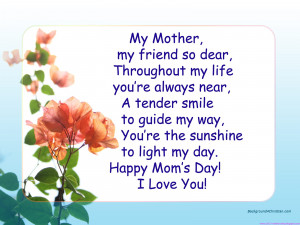 ... My Way. You're The Sunshine To Light My Day. Happy Mom's Day! I