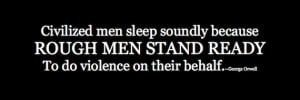 Military Wife Quote: Rough Men Stand Ready