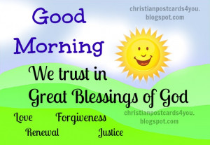 ... quotes, promises of God. Good morning to you. Have a great morning