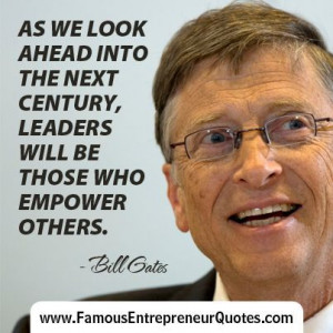 ... empower others bill gates # billgates # famous # entrepreneur # quotes