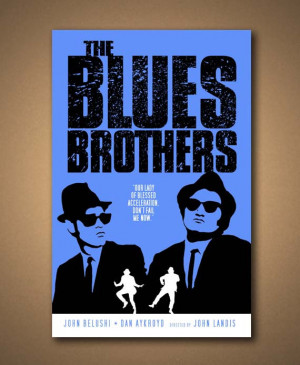 THE BLUES BROTHERS Movie Quote Poster