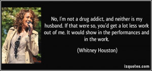 quote-no-i-m-not-a-drug-addict-and-neither-is-my-husband-if-that-were ...