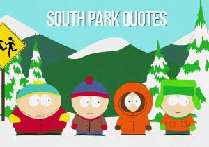 Best South Park quotes