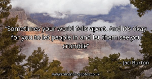 ... -you-to-let-people-in-and-let-them-see-you-crumble_600x315_14780.jpg