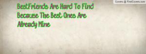bestfriends_are_hard-122012.jpg?i