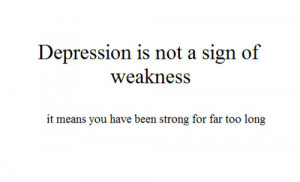depression, inspirations, quote, quotes, strong, words