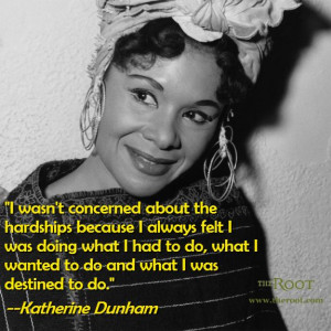 Katherine Dunham Dance Quotes