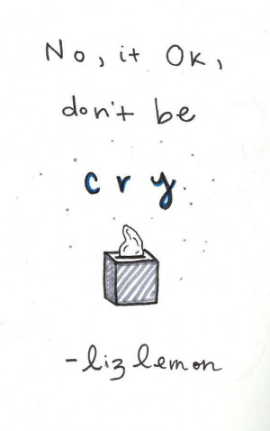 Liz Lemon quotes, illustrated - Catherine Palmeno
