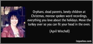 Orphans, dead parents, lonely children at Christmas, morose spoken ...