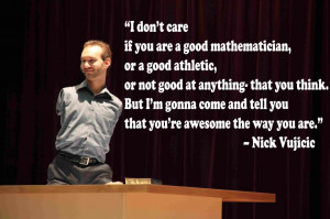 don't care if you are a good mathematician or a good athletic or ...